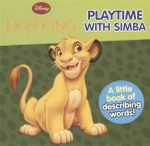Playtime with Simba : The Lion King