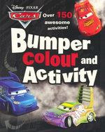 Bumper Colouring and Activity : Disney Cars - Over 150 awsome activities!