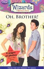 Oh Brother! : Wizards of Waverly Place - Sarah Nathan