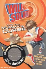 Will Solvit and the Mummy's Curse : Book 3 - Zed Storm
