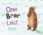 Picture Board Books : One Bear Lost - Karen Hayles