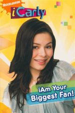 iAm Your Biggest Fan : iCarly
