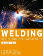 Welding Skills Processes and Practices Level 1 and 2 - Mcphillips