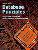 Database Principles : Fundamentals of Design, Implementations and Management - Stephen Morris