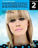 Hairdressing & Barbering: The Foundations (NVQ) : The Official Guide - Leo Palladino