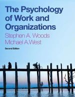 The Psychology of Work and Organizations : With CourseMate Pac - Steve Woods