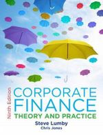 Corporate Finance : Theory and Practice - Steve Lumby