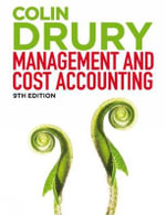 Management and Cost Accounting : Student Manual - Colin Drury