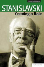 Creating a Role - Constantin Stanislavski