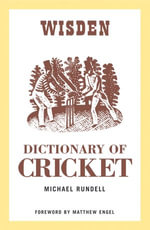 Dictionary of Cricket - Michael Rundell
