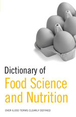 Dictionary of Food Science and Nutrition - A&C Black