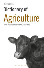 Dictionary of Agriculture - Bloomsbury Publishing