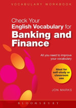 Check Your English Vocabulary for Banking & Finance : All you need to improve your vocabulary - Jon Marks