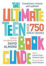 The Ultimate Teen Book Guide 2nd Edition :  over 750 great books