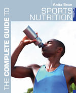 A Complete Guide to Sports Nutrition - Anita Bean