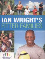 Ian Wright's Fitter Families - Anita Bean