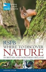 RSPB Where to Discover Nature : In Britain and Northern Ireland - Marianne Taylor
