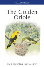 The Golden Oriole - Paul Mason