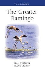 The Greater Flamingo - Alan Johnson