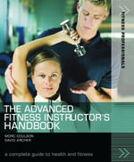 The Advanced Fitness Instructor's Handbook - David Archer