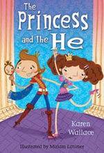 The Princess and the He : White Wolves 5-7 - Karen Wallace