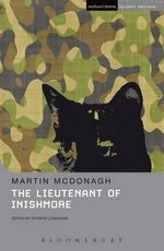 The Lieutenant of Inishmore : Methuen Student Editions - Martin McDonagh