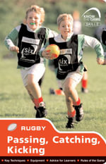 Skills : Rugby - Passing, Catching, Kicking - Simon Jones