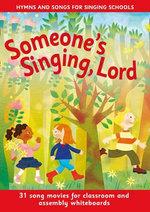 Someone's Singing, Lord : Singalong DVD-Rom Single-user license - Beatrice Harrop