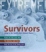 Survivors : Living in the World's Most Extreme Places - Ross Piper