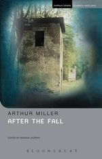 After the Fall : Methuen Student Editions - Arthur Miller