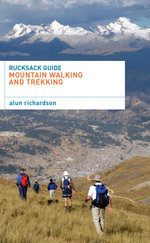 Rucksack Guide - Mountain Walking and Trekking - Alun Richardson