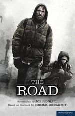 The Road : Screen and Cinema - Joe Penhall
