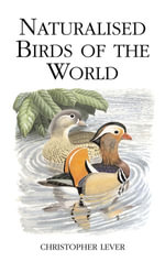 Naturalised Birds of the World - Christopher Lever
