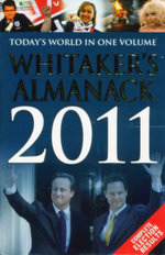 Whitaker's Almanack 2011 : Today's World In One Volume - Joseph Whitaker