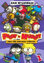 Pilot and Huxley and the Holiday Portal : Pilot and Huxley Series : Book 2 - Dan McGuinness