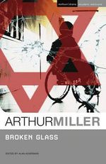 Broken Glass : Student Editions - Arthur Miller