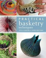 Practical Basketry Techniques : 331/3 - Stella Harding