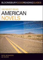 100 Must-Read American Novels : Discover your next great read... - Nick Rennison