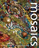 Mosaics : Outside the Box - Elizabeth Joy Bell