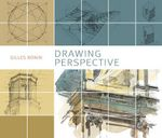 Drawing Perspective - Gilles Ronin