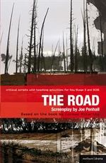The Road : Improving Standards in English Through Drama at Key Stage 3 and GCSE - Joe Penhall