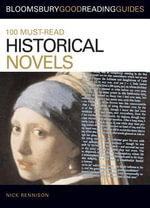 100 Must-Read Historical Novels - Nick Rennison