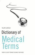 Dictionary of Medical Terms - A&C Black