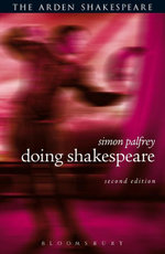 Doing Shakespeare : Second Edition - Simon Palfrey