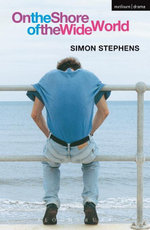 On The Shore Of The Wide World - Simon Stephens