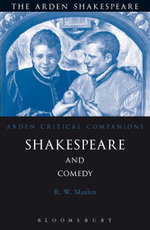 Shakespeare and Comedy - Robert Maslen