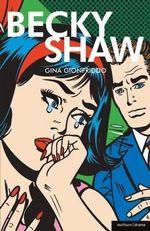 Becky Shaw - Gina Gionfriddo