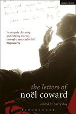 The Letters of Nol Coward - No¿l Coward