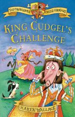 King Cudgel's Challenge - Karen Wallace