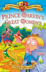 Prince Marvin's Great Moment - Karen Wallace